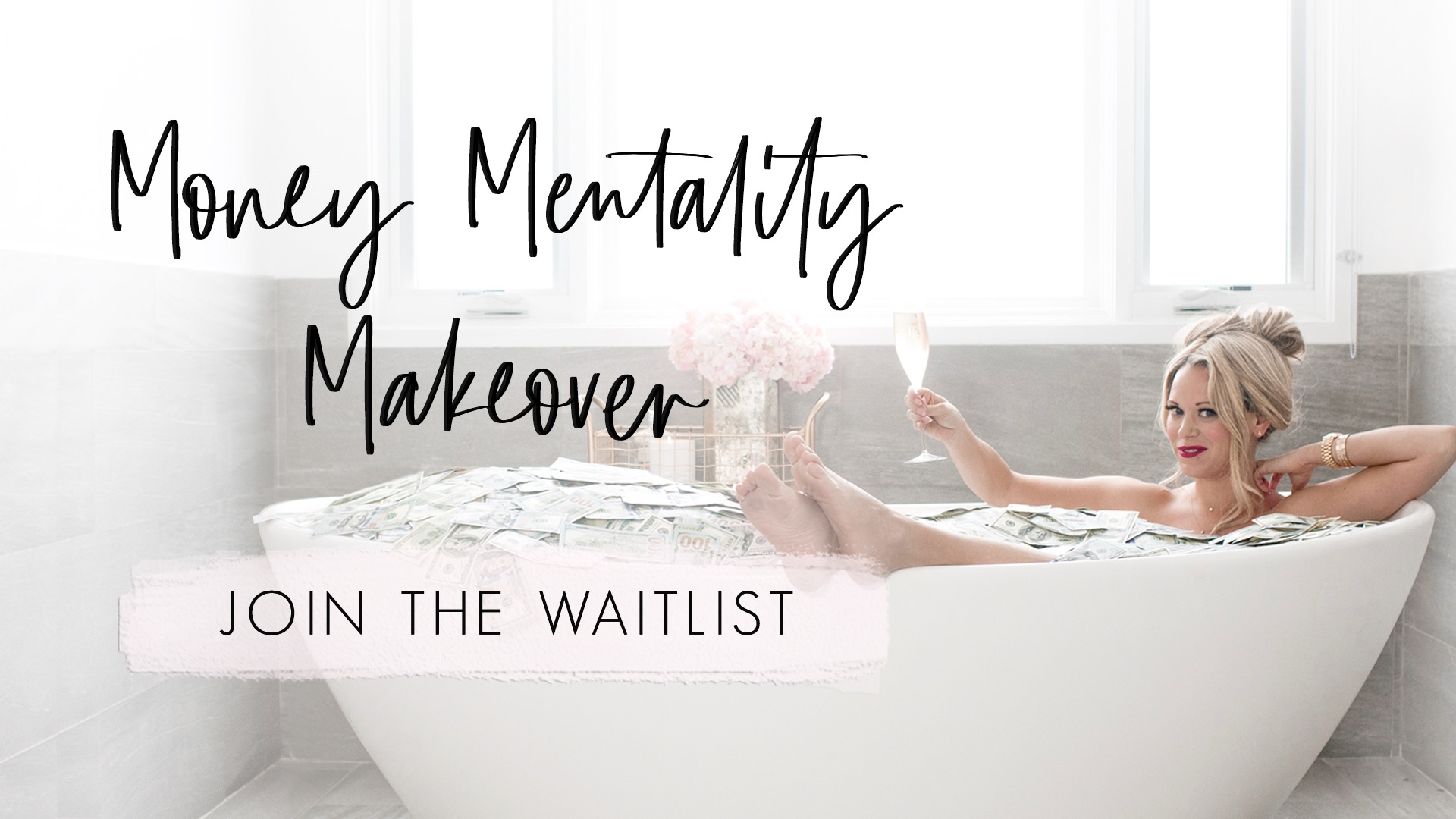 Money Mentality Makeover Waitlist