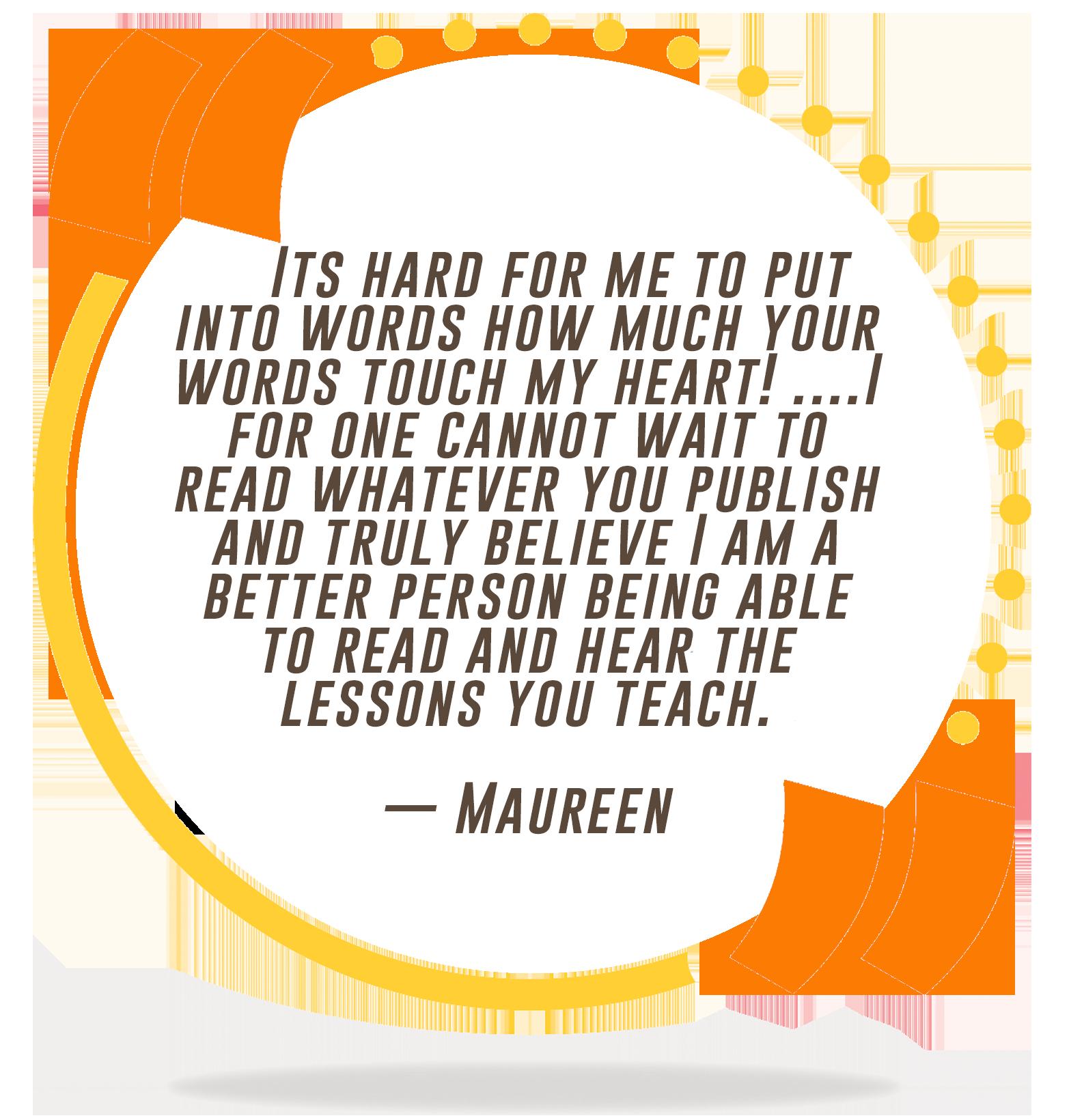 Maureen Testimony