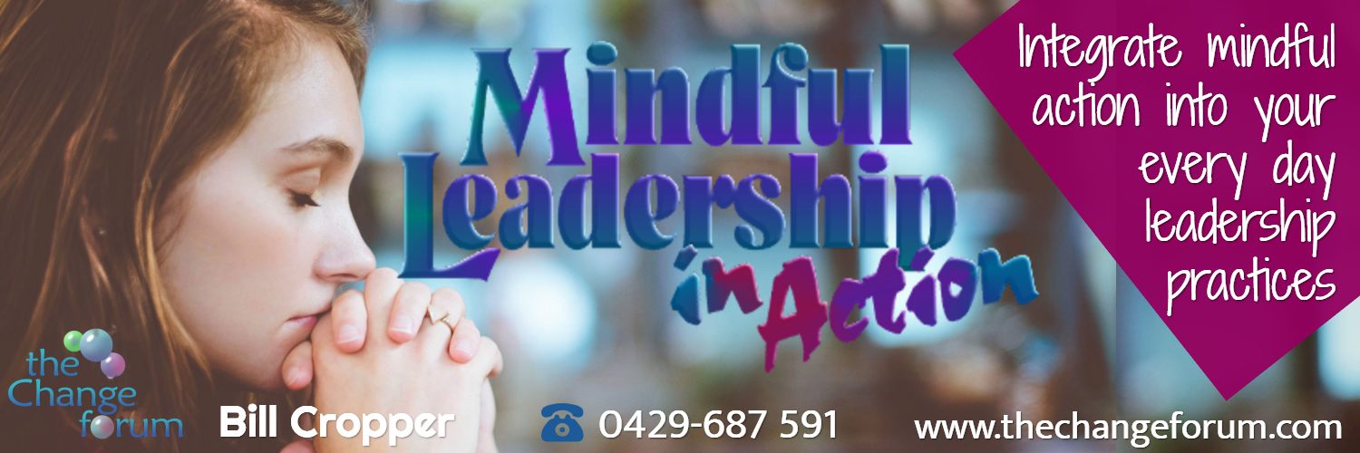 Mindful Leadership in Action - Bill Cropper