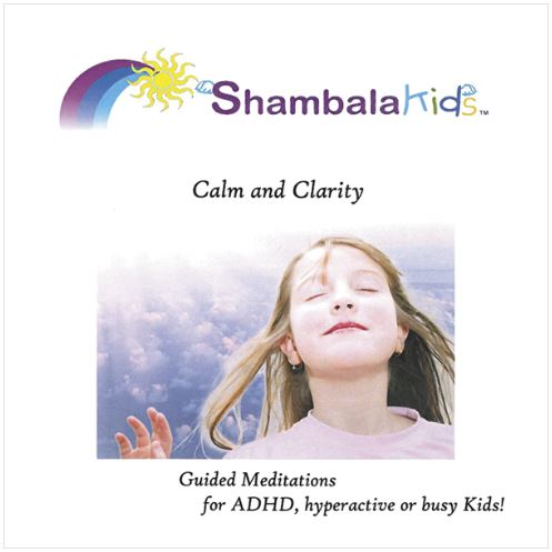 Shambala Kids - Calm & Clarity