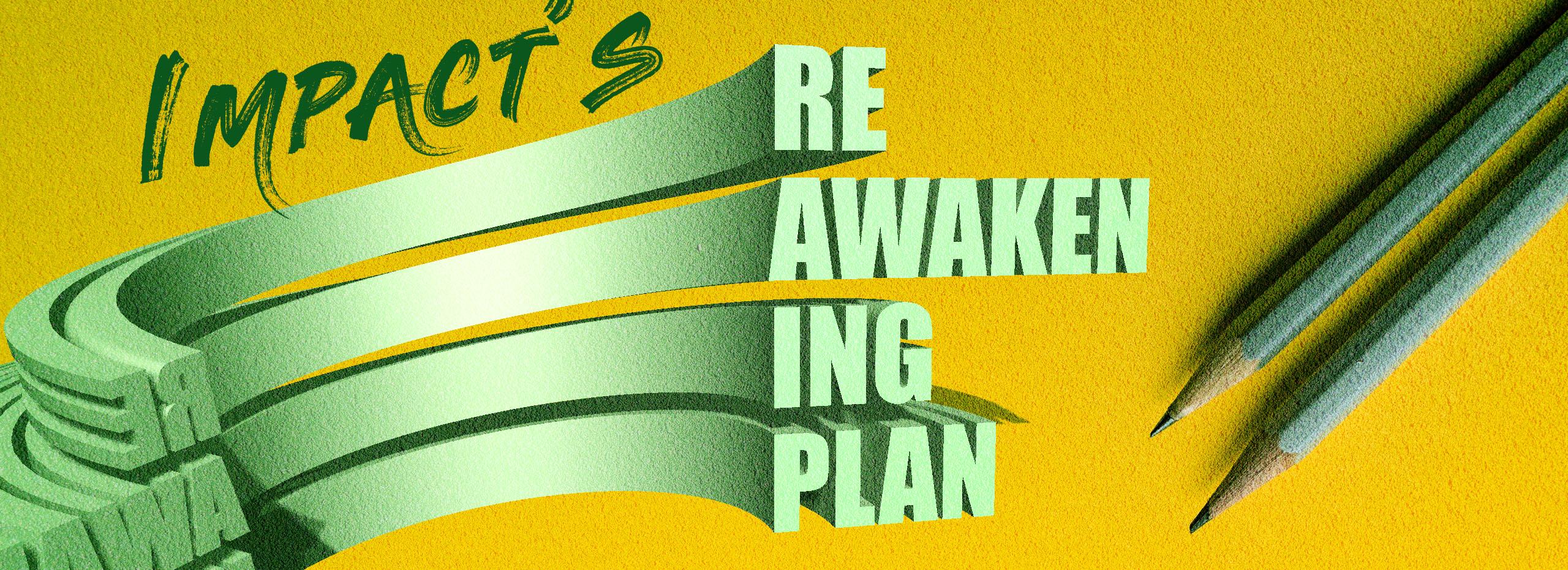 Reawkening Plan