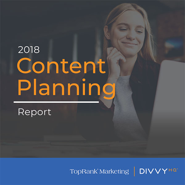 2018 Content Planning Research Report