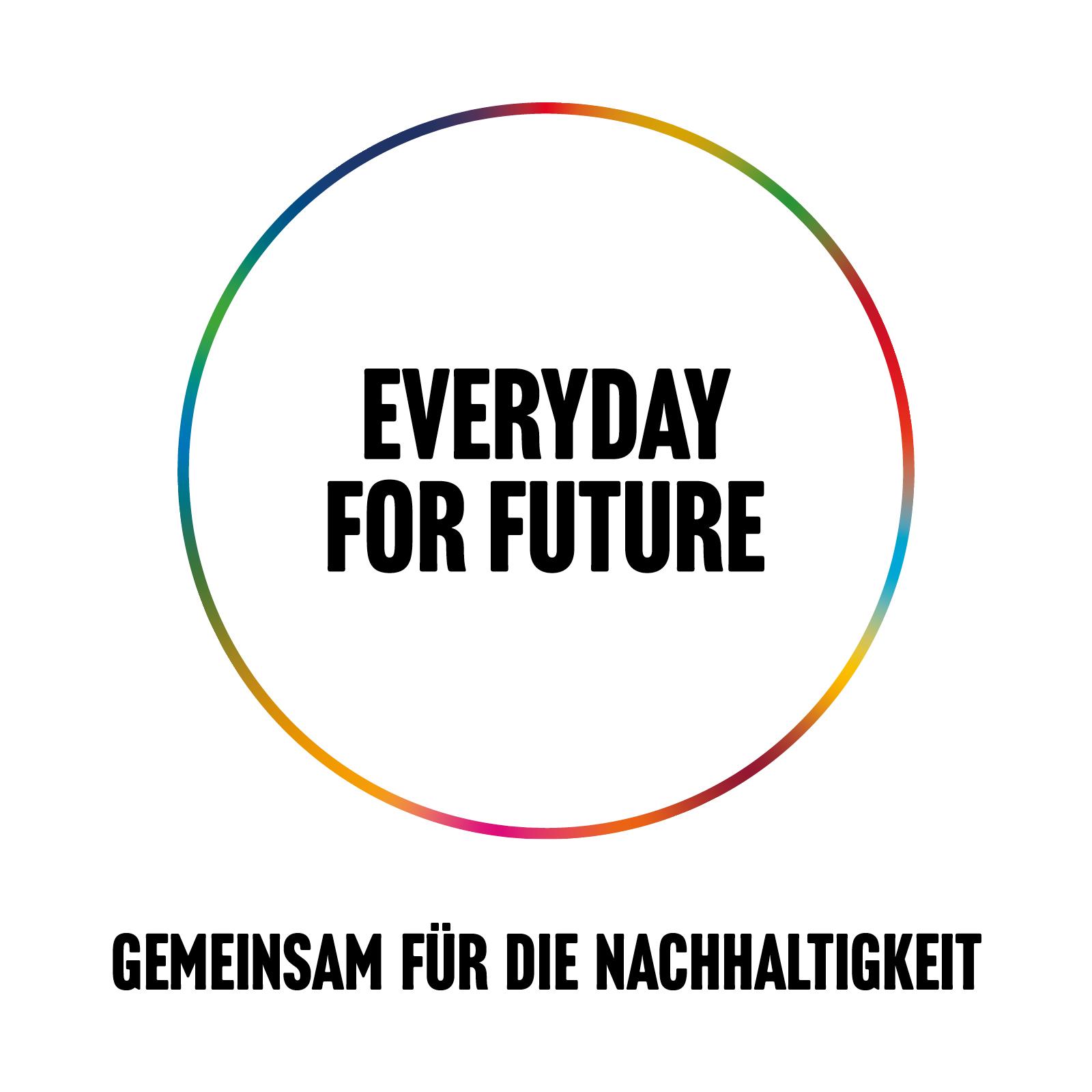 Label Everyday for future - gemeinsam für Nachhaltigkeit