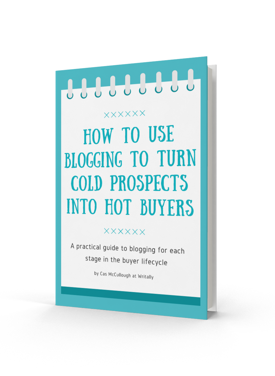 how to use blogging to turn cold prospects into hot buyers