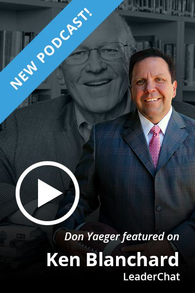 Don Yaeger featured on Ken Blanchard LeaderChat