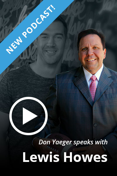 Don Yaeger speaks with Lewis Howes