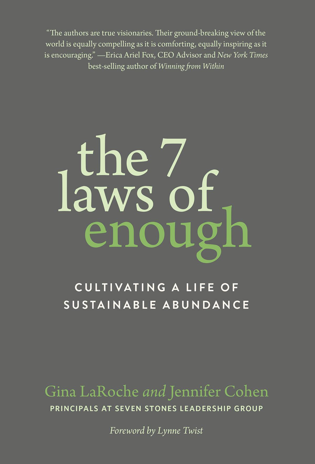 7 laws of enough, gina laroche, jennifer cohen