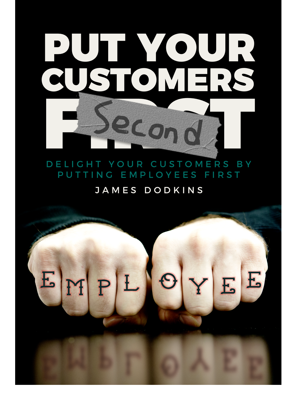 jasmes dodkins put your customers second